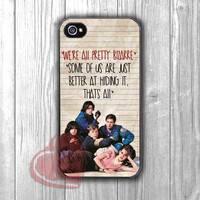 The Breakfast Club Quote - Fzi for iPhone 4/4S/5/5S/5C/6/ 6+,samsung S3/S4/S5,samsung note 3/4