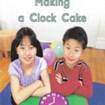 Rigby PM Math Readers Individual Student Edition Green Making a Clock Cake