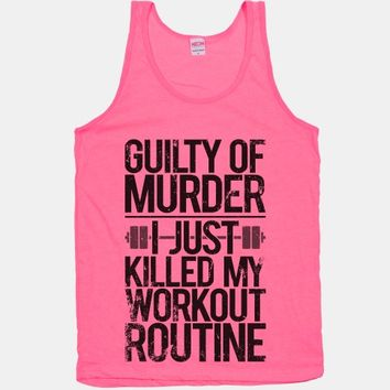 Guilty Of Murder - I Just Killed My Workout Routine