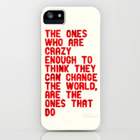 The Crazy Ones iPhone & iPod Case by WRDBNR