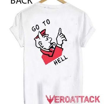 Go To Hell Art T Shirt Size XS,S,M,L,XL,2XL,3XL