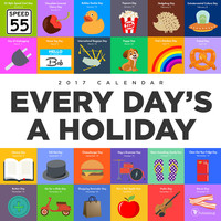 Every Days A Holiday Wall Calender