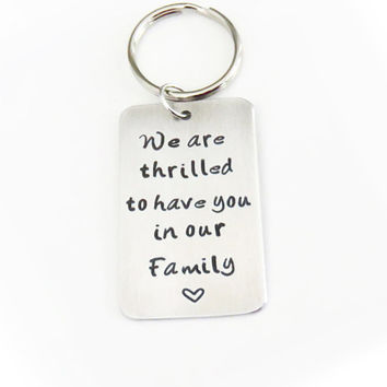 Welcome wedding gift for son-in-law - Gift for groom bride from in-laws - We are thrilled to have you in our family keychain keyring