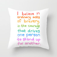 Ordinary Acts of Bravery - Divergent Quote Throw Pillow by Tangerine-Tane