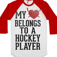 My Heart Belongs To A Hockey Player (Baseball Tee) |