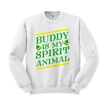 Buddy the Elf is My Spirit Animal Crewneck Sweatshirt
