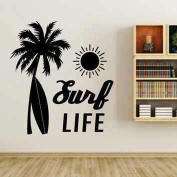 Surf Life with Palm Tree and Surfboard Quote Wall Vinyl Decal Sticker Art Graphic Sticker