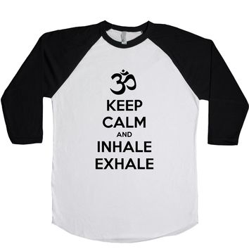 Keep Calm And Inhale Exhale (OM) Unisex Baseball Tee