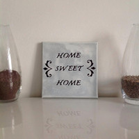 Home sweet home  - small canvas light gray black - Wall Art Canvas handmade written- original by misssfaith