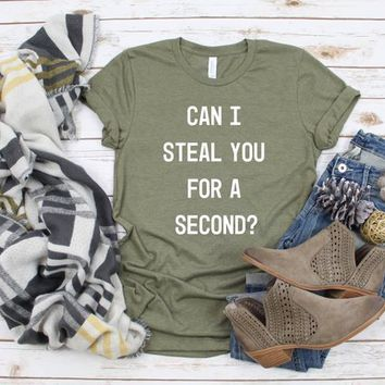 Can I Steal You For a Second? Bachelor Show Shirts Tees Roses Mondays Black White Plus Size
