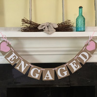 Lt Pink ENGAGED Banner Engagement Photo Prop Engagement Party Decorations Engaged Sign Save The Date Bridal Shower Decor Custom Colors