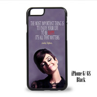 Audrey Hepburn Quotes for iPhone 6, iPhone 6s, iPhone 6 Plus, iPhone 6s Plus Case