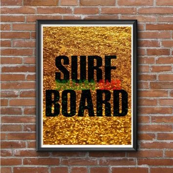 Gold Surf Board Beyonce Inspired Photo Poster