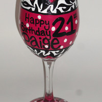 Birthday Wine Glass (21st Finally Legal) - Hot Pink Zebra Print Polka Dots - Can be Customized