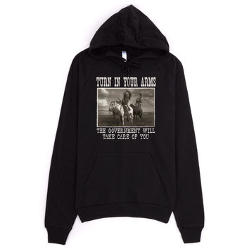 Turn In Your Arms The Government Will Take Care Of You Sweatshirt