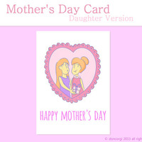 Mothers Day Card - Cute Card for Mom, Daughter Version Blank Card Printable, INSTANT DOWNLOAD