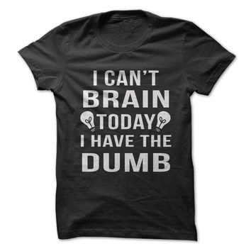 I Can't Brain Today