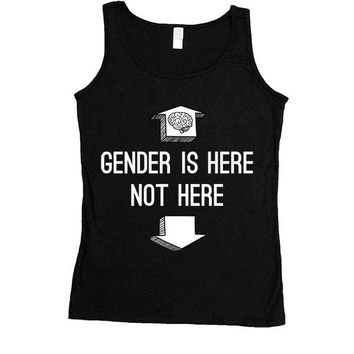 Gender Is Up Here -- Women's Tanktop