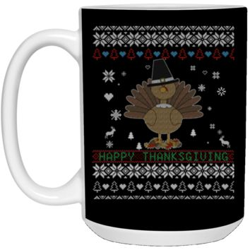 Happy Thanksgiving Turkey Ugly Christmas Sweater Style 21504 15 oz. White Mug