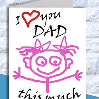 I Love you Dad this much, Digital File, Fathers day card Instant Download, Fathers day gift, Love Dad, father's Day Print, DIY, Printable