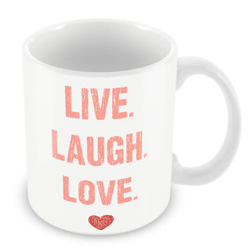 Live Laugh and Love Mug Quote Coffee Cup Family Friends Home Novelty PP13