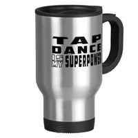 Tap Dance is my superpower