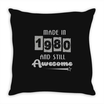 made in 1980 and still awesome Throw Pillow