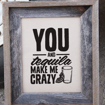 You and Tequila Country Music Print