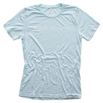walk in love. Ice Blue T-Shirt