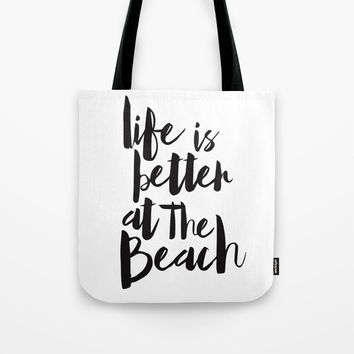 Life is Better at the Beach Tote Bag by allisone