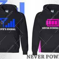 Love's Signal Never Power Off Hoodie Hoodies She Is Mine He Is Mine Hoodies Love Relationship Valentines Day Gift For Valentine Couples