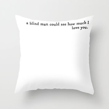 how much I love you Throw Pillow by Courtney Burns