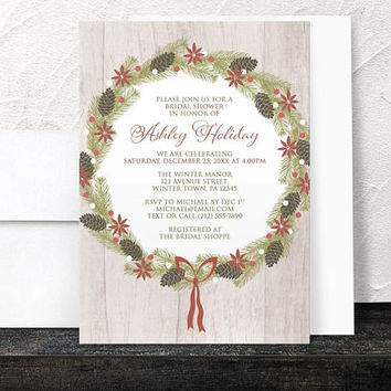 Wreath Holiday Bridal Shower Invitations - Rustic Poinsettia and Pine Cone Wreath in Red and Green on light Wood - Printed Invitations