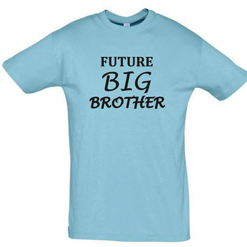 future big brother shirt,gift for brother,gift for husband,big brother shirt,gift for boyfriend,summer shirt,cstom shirt,personalized tshirt
