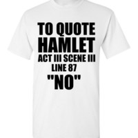 To Quote Hamlet Act 3 Scene 3 Line 87 NO