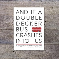 And If A Double Decker Bus Crashes Into Us   The Smiths / Morrissey Lyrics Typography Poster