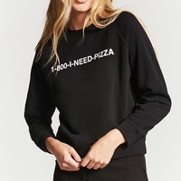 I Need Pizza PJ Sweatshirt