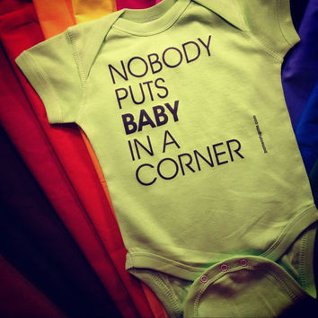 Nobody Puts Baby In A Corner - Baby Bodysuit - FREE SHIPPING