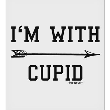 """I'm With Cupid - Right Arrow 9 x 10.5"""" Rectangular Static Wall Cling by TooLoud"""