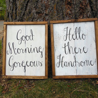 "Joyful Island Creations ""Hello there handsome"" and ""Good morning beautiful"" set wood signs, bedroom signs, bathroom signs"