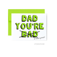 Bad Dad fathers day card - funny dad youre bad i mean great greeting card lime green simple dad birthday