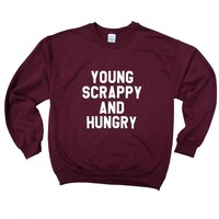 Hamilton Young Scrappy and Hungry Sweatshirt