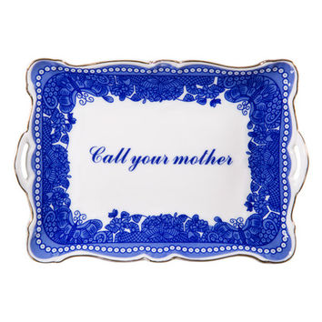 "Sentimental ""Call Your Mother"" Dish by Home Essentials at Gilt"
