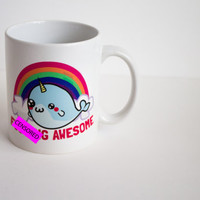 F***ing Awesome Narwhal Mug With Rainbows