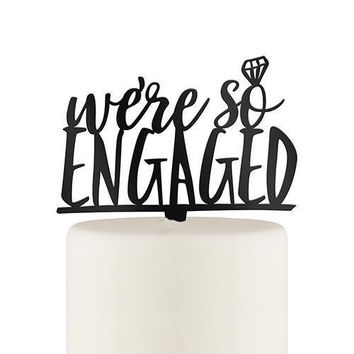 We're So Engaged Acrylic Cake Topper - Black (Pack of 1)