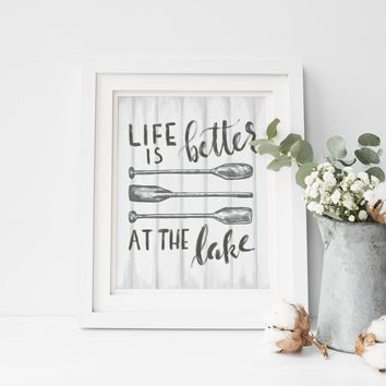 Life is Better at the Lake Sign Art Print