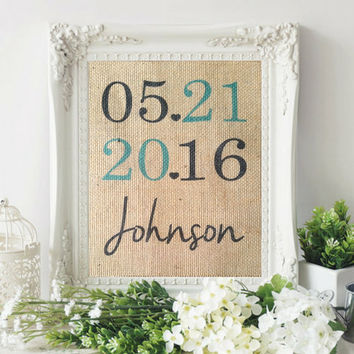 Personalized Wedding Gift, Anniversary Gift, Wedding, Personalized Wedding Date Sign, Wedding Present, Housewarming Gift, Burlap Print