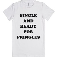 Single and Ready-Female White T-Shirt
