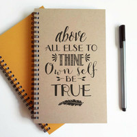 Writing journal, spiral notebook, cute diary, small sketchbook, scrapbook memory book 5x8 journal - Above all else to thine own self be true