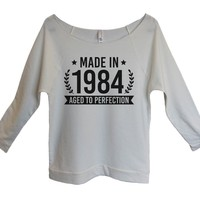Made in 1984 aged to perfection 1984 Womens 3/4 Long Sleeve Vintage Raw Edge Shirt